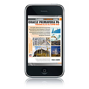 ISBN 978-1-921059-99-5 (1-921059-99-0) - Planning and Control Using Oracle Primavera P6 - Versions 8.2 & 8.3 EPPM Web - eBook