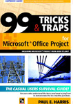 99 Tricks and Traps for Microsoft project