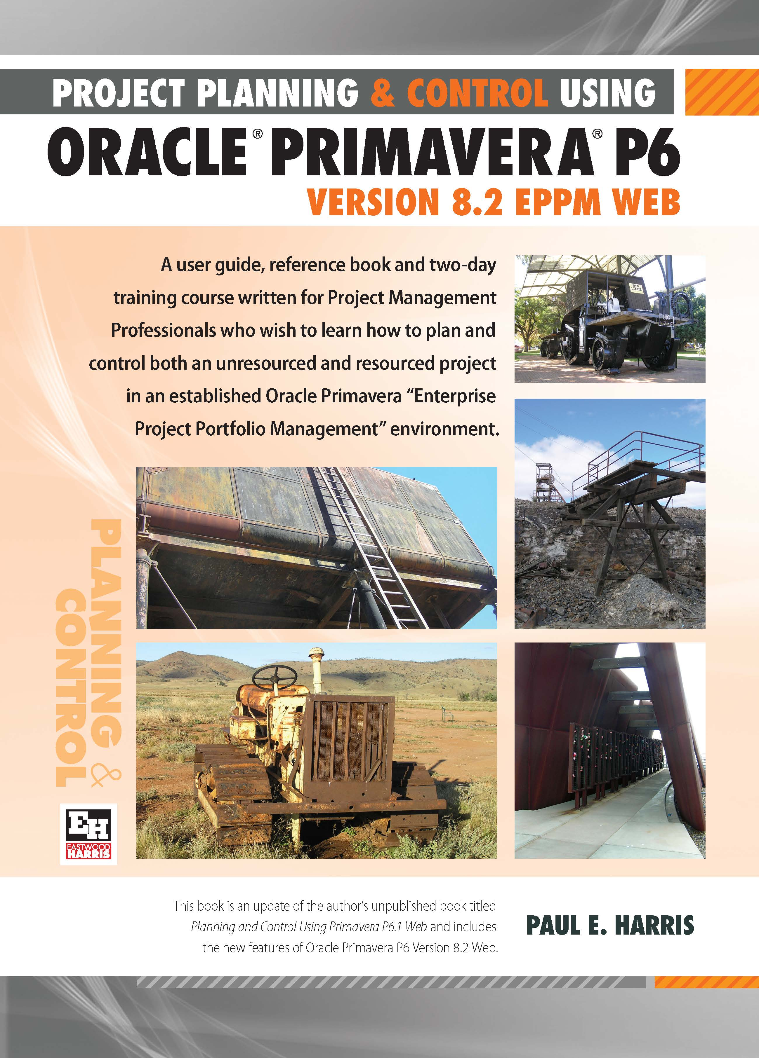 project planning and control using oracle primavera p6 version 8 2 rh eastwoodharris com Primavera Project Planner Primavera Construction Scheduling Software