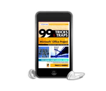 99 Tips and traps for microsoft project - ebook